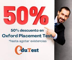 50% descuento en Oxford Placement Test